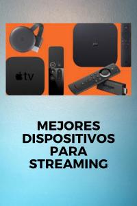 dispositivos para streaming
